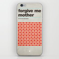 Forgive Me Mother iPhone & iPod Skin