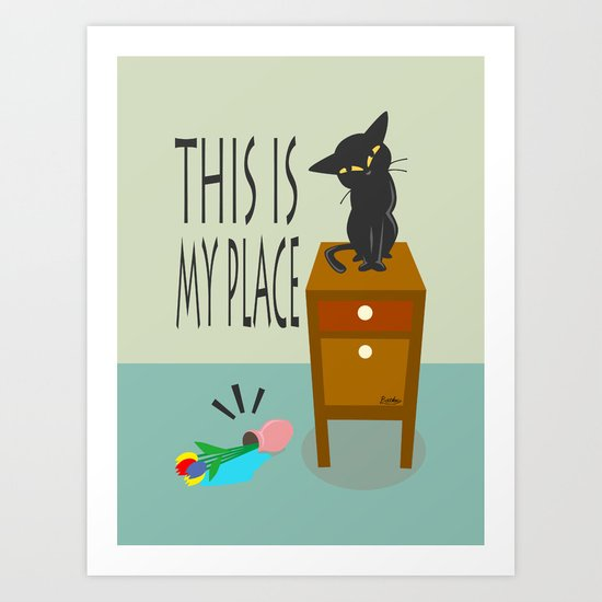 This is my place Art Print