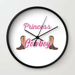 Princess Wears Cowboy Boots Horse Lover Gift Wall Clock
