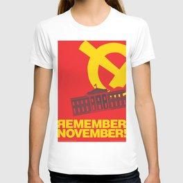 Remember November! T-shirt