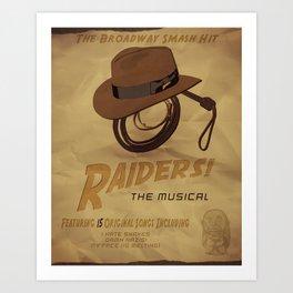 Raiders! The Musical Art Print