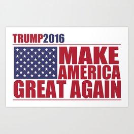 Trump - Make America Great Again Art Print