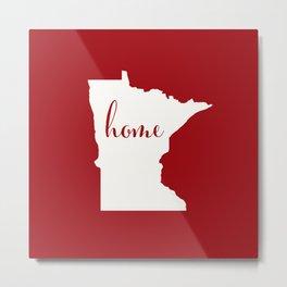 Minnesota is Home - White on Red Metal Print