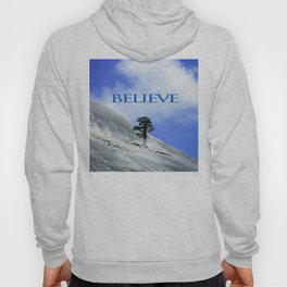BELIEVE: A Motivational Affirmation Hoody
