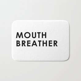 Mouth Breather Bath Mat