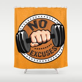 No Excuses Gym Fitness Motivational Quote Shower Curtain