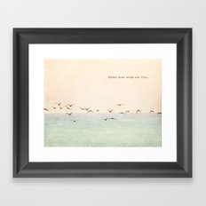 Spread your wings and fly Framed Art Print