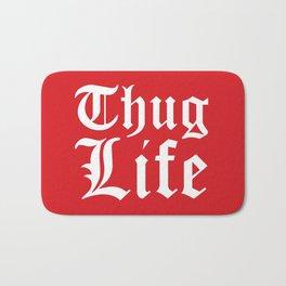 THUG LIFE (Red) Bath Mat