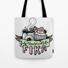 In sweden we call it a fika Tote Bag