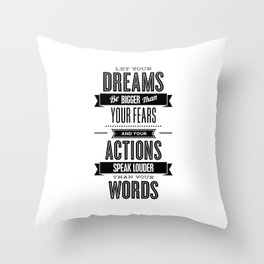 Let Your Dreams Be Bigger Than Your Fears black-white typography design poster home wall decor Throw Pillow
