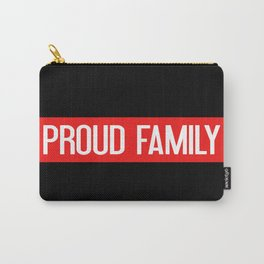Firefighter: Proud Family (Thin Red Line) Carry-All Pouch