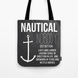 Nautical Nobody Tote Bag