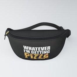 Pizza Lover Pizza Italy Food Gift Idea Fanny Pack
