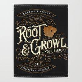 Grab a Root & Growl Poster