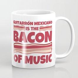 guitarrón mexicano is the bacon of music Coffee Mug