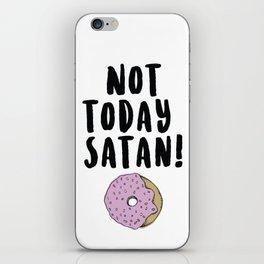 Not Today Satan (Donut) iPhone Skin