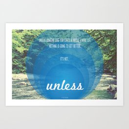 Unless | Blue Art Print