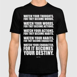 Lab No.4 - Watch Your Thoughts For They Become Words Inspirational Quotes poster T-shirt
