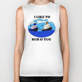 I like to rub and tug Biker Tank