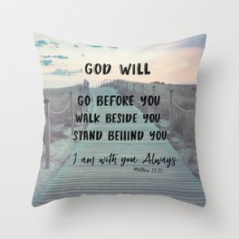 I Am with you Always Bible Verse with Quote Throw Pillow