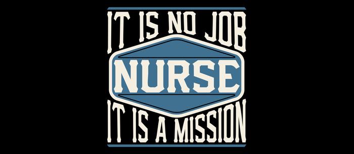 Nurse  - It Is No Job, It Is A Mission Coffee Mug