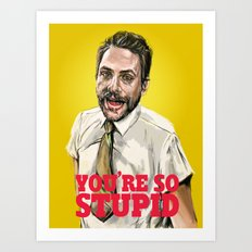 Charlie Kelly Art Print