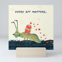 Every Bit Matters Mini Art Print