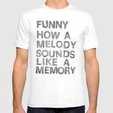 Funny How a Melody Sounds Like a Memory LARGE White Mens Fitted Tee