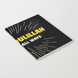 Alhamdulillah, Always, All Ways Notebook