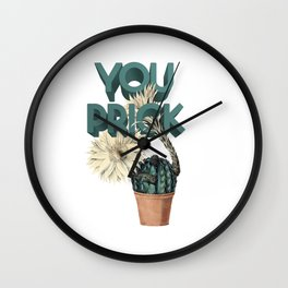 You Prick Wall Clock