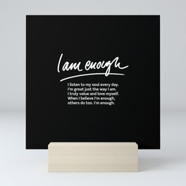 Wise Words: I am enough + text Mini Art Print