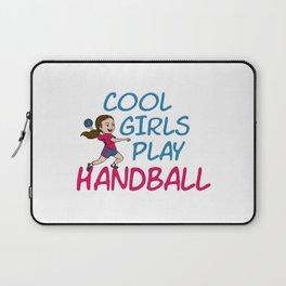 Cool Girls Play Handball Laptop Sleeve