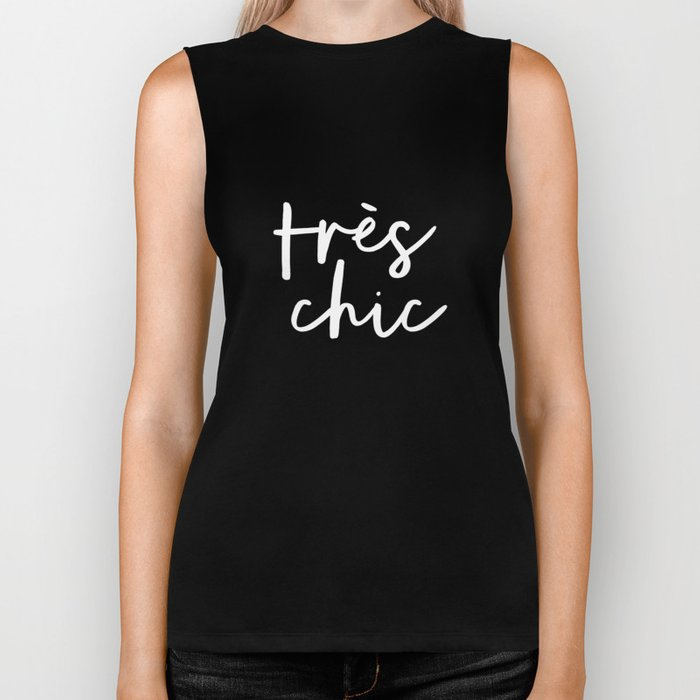 Tres Chic black and white modern french typography quote poster canvas wall art home decor Biker Tank