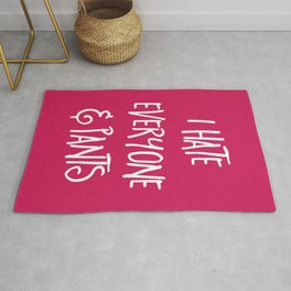 Hate Everyone & Pants Funny Quote Rug