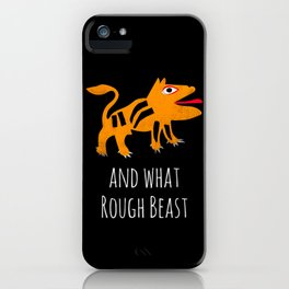 What Rough Beast iPhone Case
