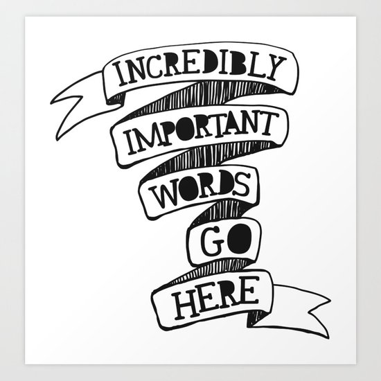 Important words Art Print