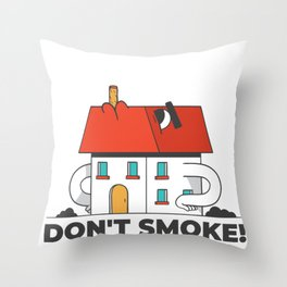 House with smoking chimney - Dont smoke Throw Pillow