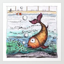 THERE WAS A VERY BIG FISH AT THE BOTTOM OF THE SEA... Art Print