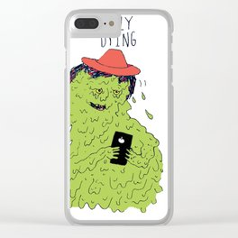 Slowly Dying Clear iPhone Case