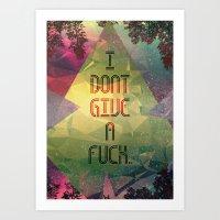 I don't Give a Fuck Art Print