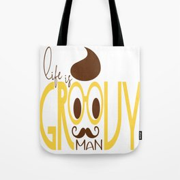 Typography Print Life is Groovy Man Hipster Eyeglasses Mustache Tote Bag