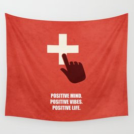 Lab No. 4 - Positive Mind Positive Vibes Positive Life Corporate Start-up Quotes Wall Tapestry