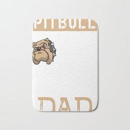 Mens Proud Pitbull Dad Shirt Bath Mat