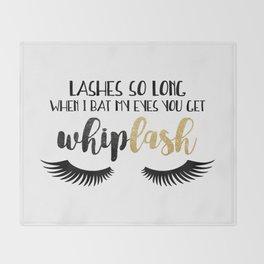Lashes So Long When I Bat My Eyes You Get Whiplash Throw Blanket
