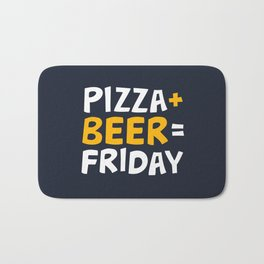 Pizza + beer = Friday Bath Mat