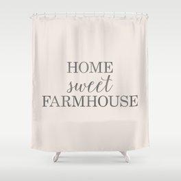 Home Sweet Farmhouse, Rustic Farmhouse Style Word Art, Home Sweet Home Shower Curtain