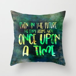 Once Upon A Time (Cinder) Throw Pillow