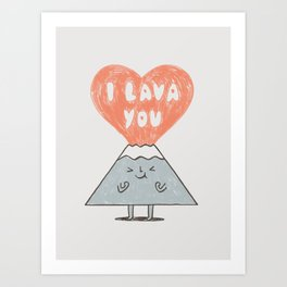 I Lava You 2 Art Print