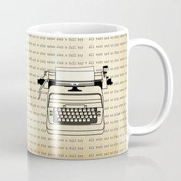 All work and no play II Coffee Mug