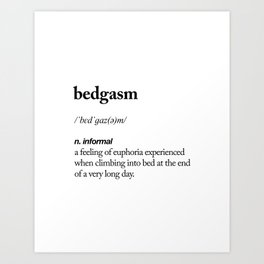 Bedgasm black and white contemporary minimalism typography design home wall decor bedroom Art Print